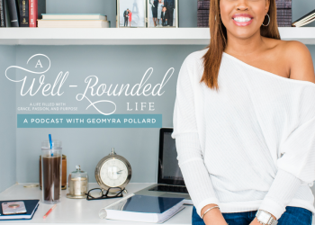 Ep 00: Podcast Trailer Welcome to A Well-Rounded Life
